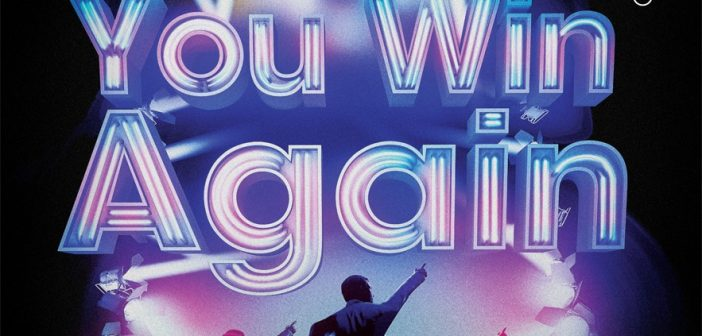 WHAT'S ON: You Win Again